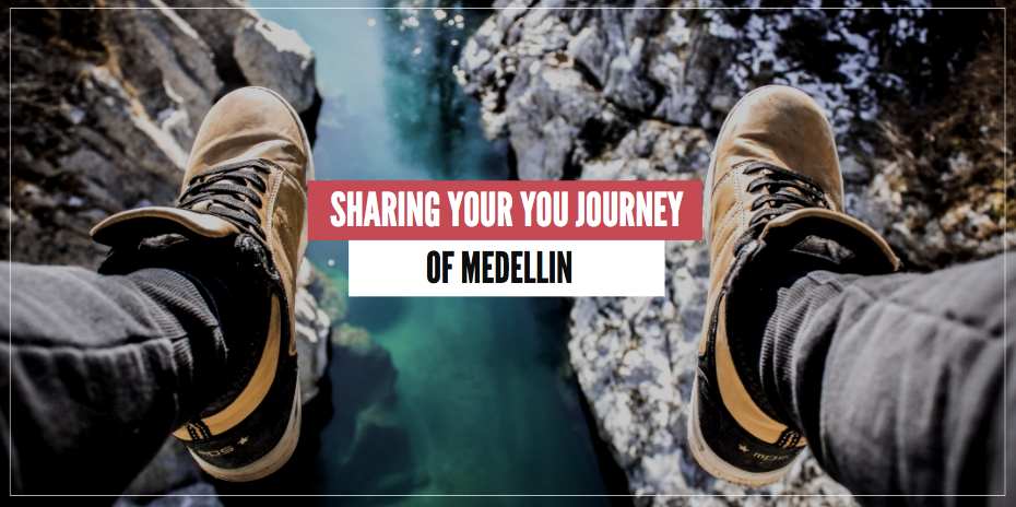 share your experience in medellin